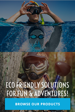Eco Friendly Solutions For Fun & Adventures!